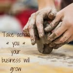 take massive action and your business will grow