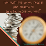 time for running your own business v income