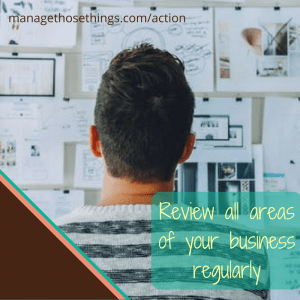 review your business regularly